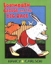 Cover of: Loudmouth George and the big race