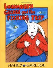 Cover of: Loudmouth George and the fishing trip