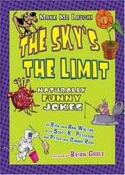 Cover of: The Sky's the Limit: Naturally Funny Jokes (Make Me Laugh)