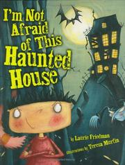 Cover of: I'm not afraid of this haunted house