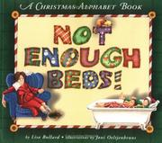 Cover of: Not Enough Beds: a Christmas alphabet book