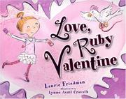 Cover of: Love, Ruby Valentine | Laurie B. Friedman