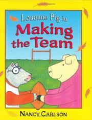 Cover of: Louanne Pig in making the team