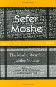 Cover of: Sefer Moshe: The Moshe Weinfeld Jubilee Volume  |