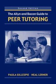 Cover of: The Allyn & Bacon Guide to Peer Tutoring, Second Edition | Paula Gillespie