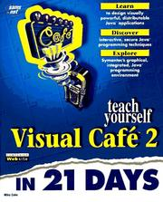Cover of: Teach yourself Visual Café 2 in 21 days