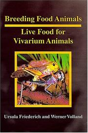 Cover of: Breeding Food Animals LIve Food for Vivarium Animals | Ursula Friederich