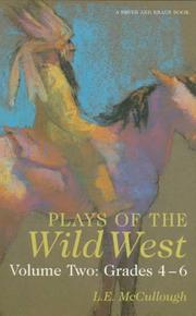 Cover of: Plays of the Wild West Volume Two: Grades 4-6