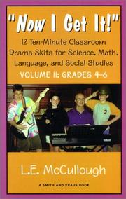 "Cover of: ""Now I get it!"": 12 ten-minute classroom drama skits for science, math, language, and social studies"