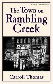 Cover of: The town on Rambling Creek | Carroll Thomas