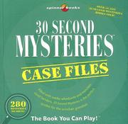 Cover of: 30 Second Mysteries: Case Files by Bob Moog