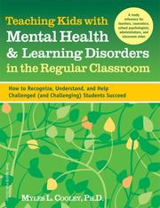 Cover of: Teaching Kids With Mental Health and Learning Disorders in the Regular Classroom | Myles L. Cooley