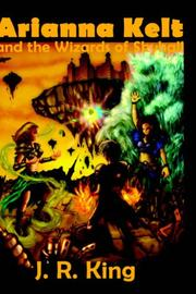 Cover of: Arianna Kelt And the Wizards of Skyhall
