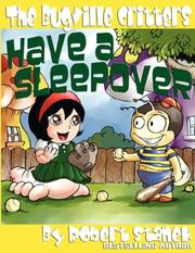 Cover of: The Bugville Critters Have a Sleepover (Buster Bee