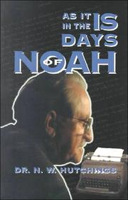 Cover of: As it is in the days of Noah | N. W. Hutchings