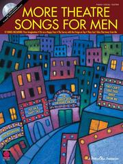 Cover of: More Theatre Songs for Men | Hal Leonard Corp.