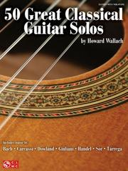 Cover of: 50 Great Classical Guitar Solos