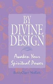 Cover of: By Divine Design: Awaken Your Spiritual Power