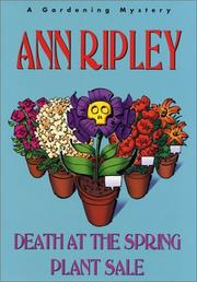 Cover of: Death at the spring plant sale | Ann Ripley
