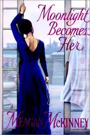 Cover of: Moonlight becomes her | Meagan McKinney