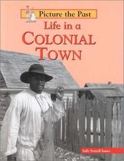 Cover of: Life in a colonial town