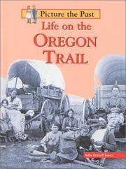 Cover of: Life on the Oregon Trail
