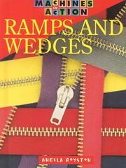 Cover of: Ramps and Wedges (Machines in Action) | Angela Royston