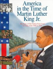 Cover of: America in the Time of Martin Luther King Jr: 1948 To 1976 (America in the Time of)