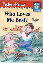 Cover of: Who Loves Me Best? Level 1