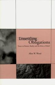 Cover of: Unsettling Obligations | Allen W. Wood