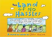 Cover of: The land of no hassles
