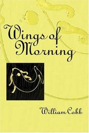 Cover of: Wings of morning | William Cobb