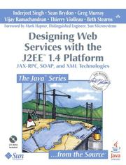 Cover of: Designing Web Services with the J2EE(TM) 1.4 Platform | Inderjeet Singh, Sean Brydon, Greg Murray, Vijay Ramachandran, Thierry Violleau, Beth Stearns