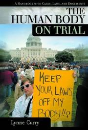 Cover of: The Human Body and Privacy On Trial