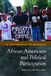 Cover of: African Americans and political participation | Minion K.C. Morrison, editor ; foreword by Bennie Gordon Thompson.