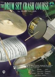 Cover of: The Drum Set Crash Course | Russ Miller