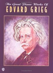 Cover of: The Great Piano Works of Edvard Grieg