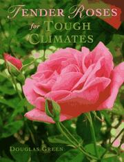Cover of: Tender roses for tough climates