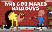 Cover of: Why God Makes Bald Guys | Lennie Peterson
