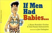 Cover of: If Men Had Babies | Karen Rostoker Gruber