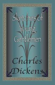 Cover of: Sketches of young gentlemen: Dedicated to the young ladies.