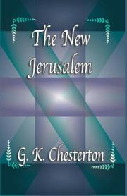 The New Jerusalem by G. K. Chesterton