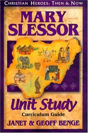 Cover of: Mary Slessor: Curriculum Guide | Janet Benge