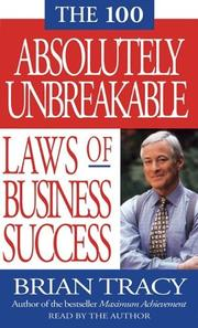 Cover of: The 100 Absolutely Unbreakable Laws of Business Success (Audio) |