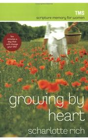 Cover of: Growing by Heart | Scharlotte Rich