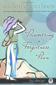 Cover of: Discovering A Forgiveness Plan (By Design) | Melody Carlson