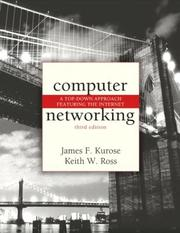 Computer networking by James F. Kurose, Keith W. Ross