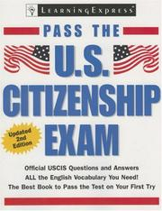 Cover of: Pass U.S. Citizenship Exam, 2nd Edition (Pass the U.S. Citizenship Exam)