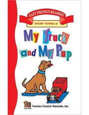 Cover of: My Truck and My Pup Small (Short U) Easy Reader | PATTY CARRATELLO