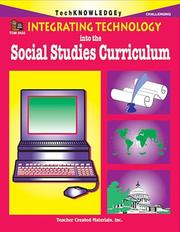 Cover of: Integrating technology into the social studies curriculum, challenging